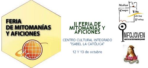 II Feria mitomanias y aficiones medina pucelaproject