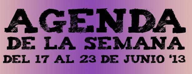 agenda 17 al 23 junio 2013 pucelaproject